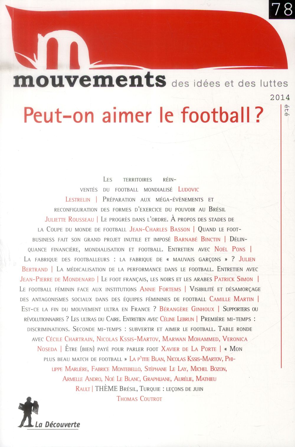 REVUE MOUVEMENTS NUMERO 78 PEUT ON AIMER LE FOOTBALL ?